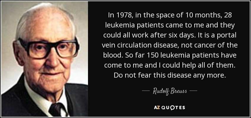 quote-in-1978-in-the-space-of-10-months-28-leukemia-patients-came-to-me-and-they-could-all-rudolf-breuss-78-39-55